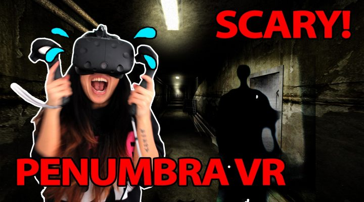 GIRLS FREAKING OUT (VR HORROR REACTION) | Penumbra VR (HTC Vive Gameplay)