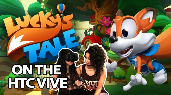 Lucky's Tale on HTC Vive is amazing. Mario 64 in Virtual reality