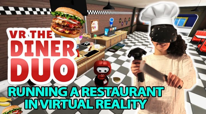 RUN A RESTAURANT CO-OP | VR The Diner Duo (HTC Vive Gameplay – Co-op)