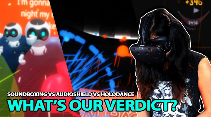 Soundboxing VS Audioshield VS Holodance | Rhythm VR Game Review (HTC Vive Gameplay)