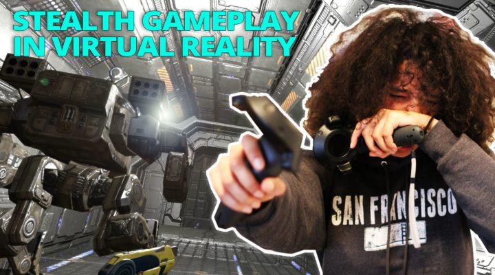 STEALTH GAMEPLAY IN VR (BY LEGALLY BLIND DEV)   Mech Skeleton (HTC Vive Gameplay)