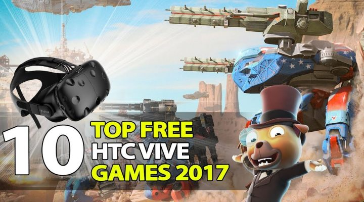 10 Best Free HTC Vive Games of 2017 That You Shouldn't Miss!!