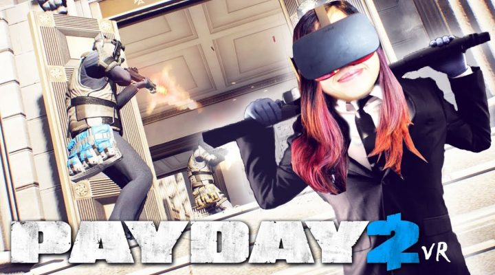 HOW TO NOT ROB A BANK IN VR | PAYDAY 2 VR + Smooth Locomotion Mod Install Guide (Oculus & HTC Vive)