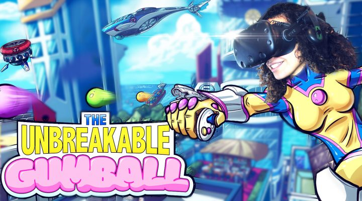 The Unbreakable Gumball VR