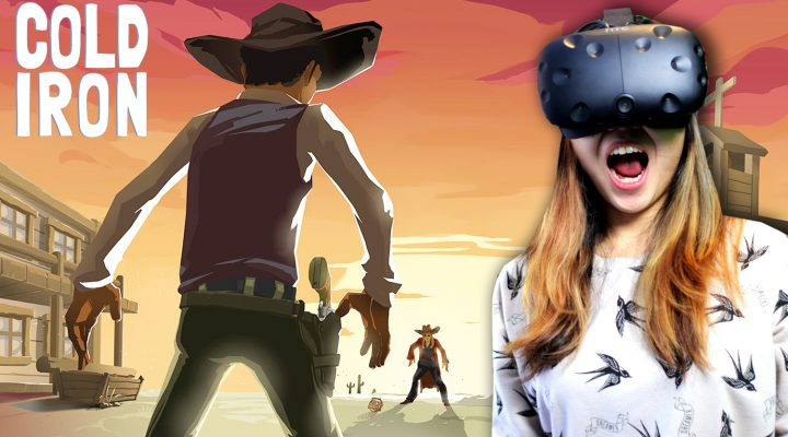 WILD WEST PISTOL DUELING SIMULATOR IN VR! | Cold Iron VR Gameplay (HTC Vive)