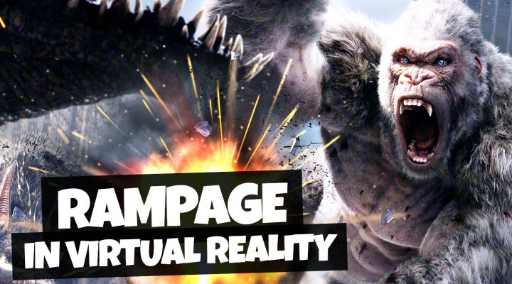 RAMPAGE IN VIRTUAL REALITY! | Project Rampage VR Gameplay (HTC Vive Pro)