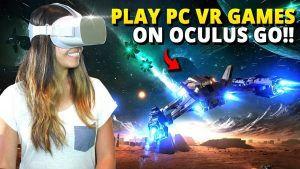 Play Steam VR Games on Oculus Go!! – Elite Dangerous (PC VR Gaming with ALVR)
